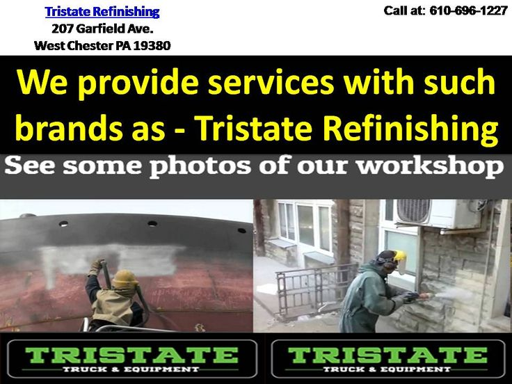Tristate Refinishing is a family business, one owner, one location. We focus on one customer at a time, you! visit us for Spray on bedliner equipment west chester pa. http://www.powershow.com/view0/85382e-YjIxY/Philadelphia_Pa_Dustless_Blast_powerpoint_ppt_presentation