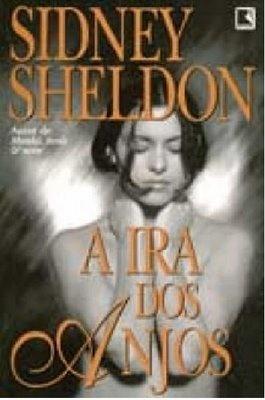 Baixar Bons Livros: A Ira dos Anjos - Sidney Sheldon