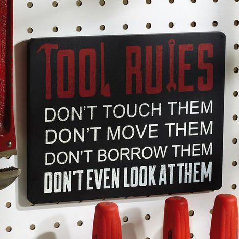 Tools Rules Wooden Plaque $7.99