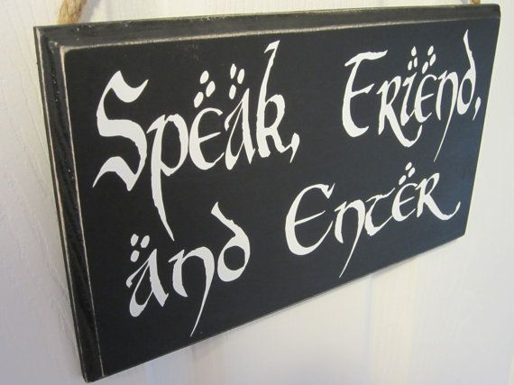 Vinyl Decal Door Hanger Sign - The Hobbit & Lord of the Rings Inspired - J.R.R. Tolkien Quote - Speak, Friend, and Enter - LOTR