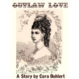 Outlaw Love (Kindle Edition)By Cora Buhlert