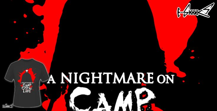 A+nightmare+on+camp+crystal+lake+T-shirts+-+Designed+by:+Boggs+Nicolas