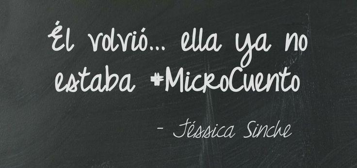 Él volvió… ella ya no estaba #MicroCuento