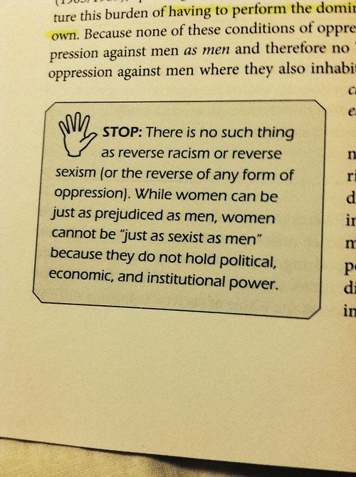Reverse sexism and racism: They ain't real, folks.
