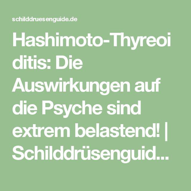 Hashimoto-Thyreoiditis: Die Auswirkungen auf die Psyche sind extrem belastend! | Schilddrüsenguide – Der unabhängige Internetwegweiser zu Erkrankungen der Schilddrüse