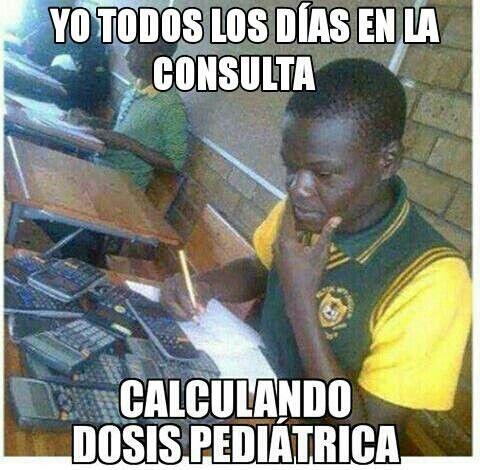 Tu calculando la dosis pediátrica #memes #medicina #doctores #bata #paracetamol #pediatria #pediatras