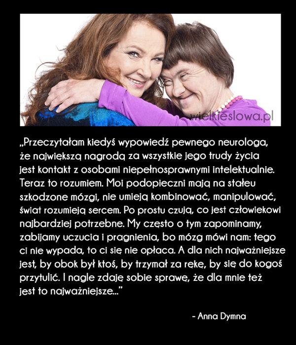 Przeczytałam kiedyś wypowiedź pewnego neurologa... #Dymna-Anna,  #Człowiek, #Niepełnosprawność