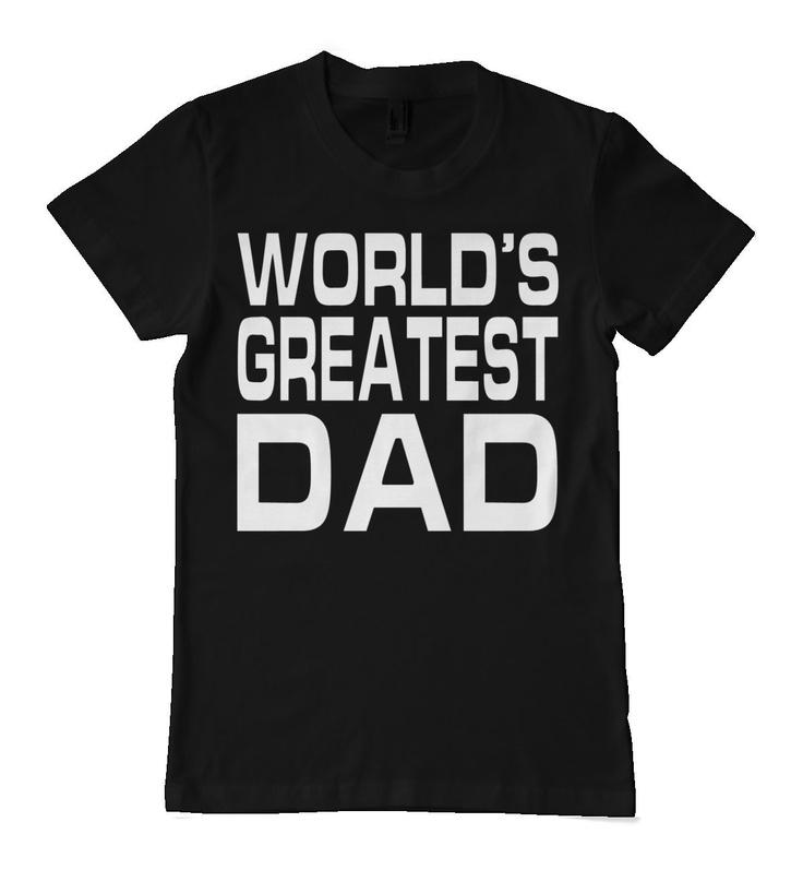 orlds greatest dad junket - HD1200×1300