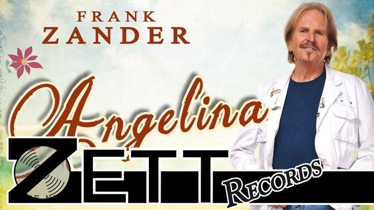 "Frank Zander - ""Angelina"" - Die neue Single! (Dt. Version d. Harry Belaf..."