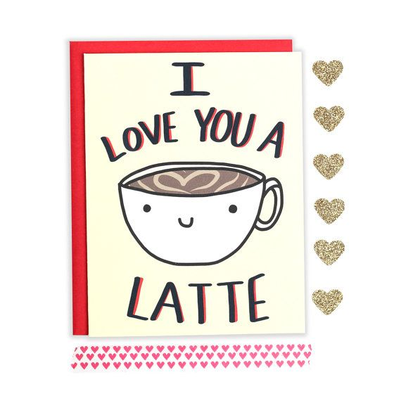 Valentines Cards Funny Love Card I Love You A Latte Coffee Pun Anniversary  Card Cute Love Card Funny Anniversary Coffee Card Cute Card Valentineu0027s Day  Card ...
