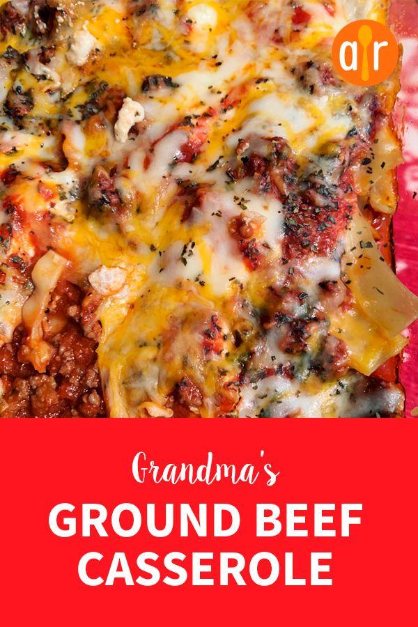 Grandma S Ground Beef Casserole Recipe Ground Beef Casserole Recipes Beef Casserole Recipes Recipes
