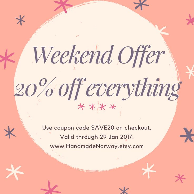 Special Pinterest only weekend offer starting now! 20% off the entire shop, until 20 January 2017. www.HandmadeNorway.etsy.com *Use coupon code SAVE 20 at checkout*