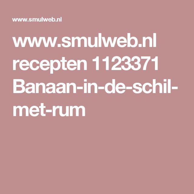 www.smulweb.nl recepten 1123371 Banaan-in-de-schil-met-rum