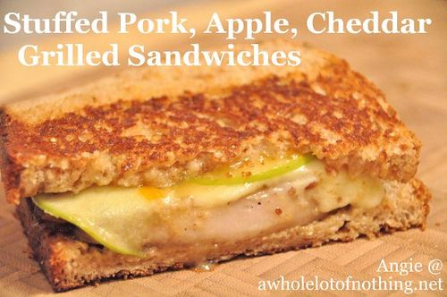 Stuffed Pork, Apple, Cheddar Grilled Sandwiches from ...
