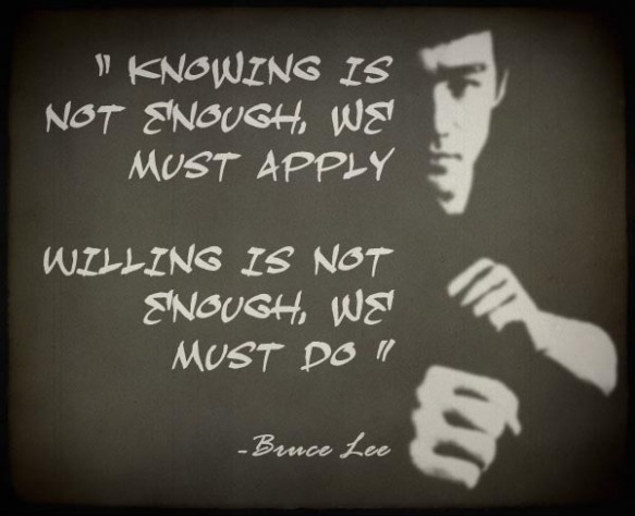 Bruce Lee . . . .: Applying, Not Enough, Motivational Fitness Quotes, Lee Waaataaaahh, Motivation Fit Quotes, Martial Art, Bruce Lee Quotes, Action Inspiration, Fit Motivation