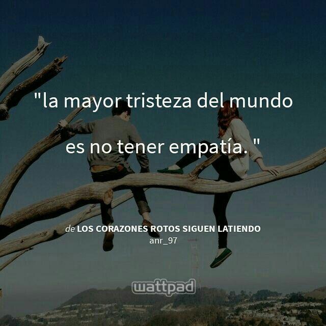 Los corazones rotos siguen latiendo #cangrejito #lessy #amor #empatia #novela #wattpad