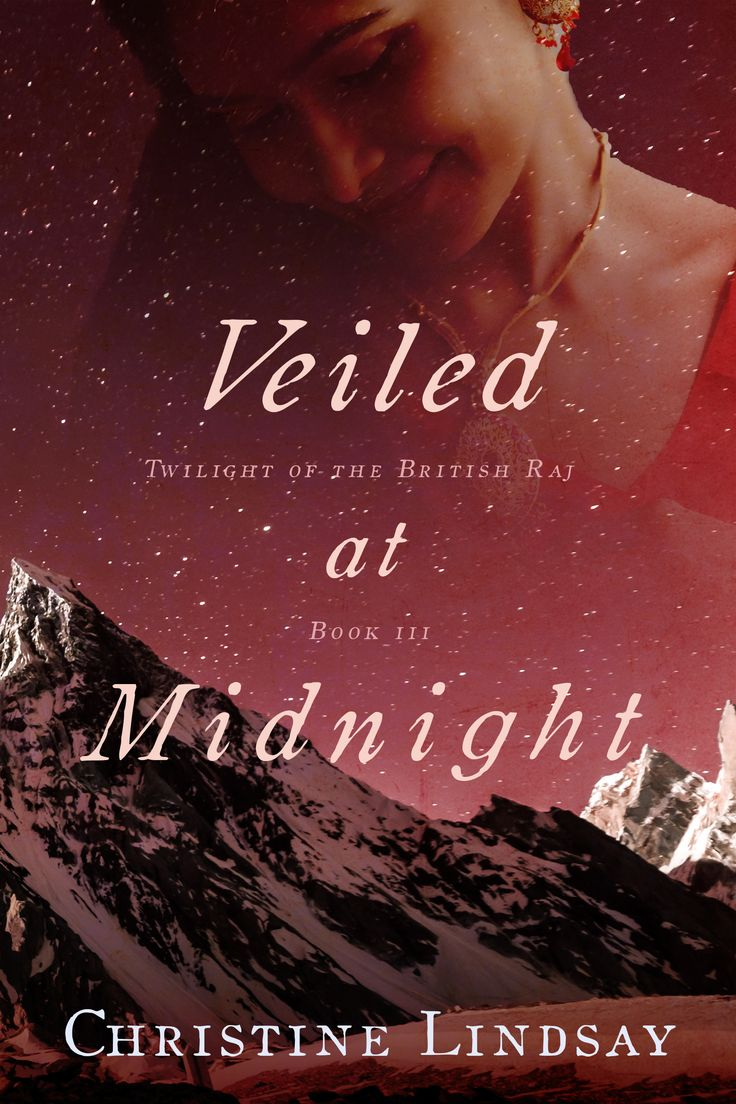 New Cover for Veiled at Midnight, Book 3 in my trilogy Twilight of the British Raj.