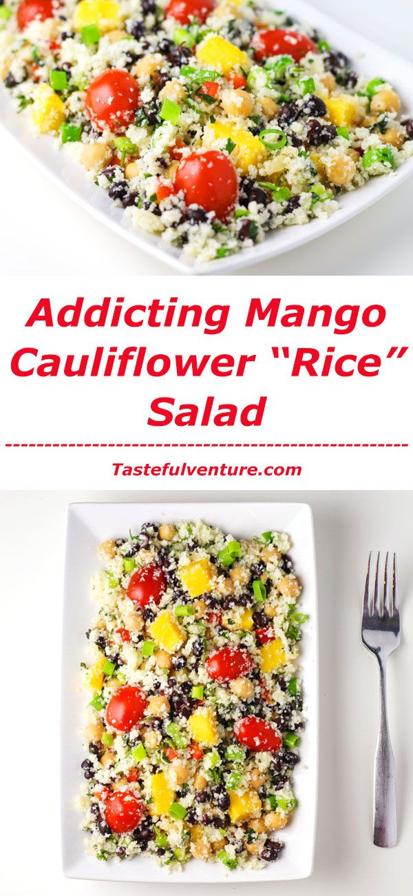 """This Mango Cauliflower """"Rice"""" Salad is so addicting! This is a such a healthy meal that is low in calories! 