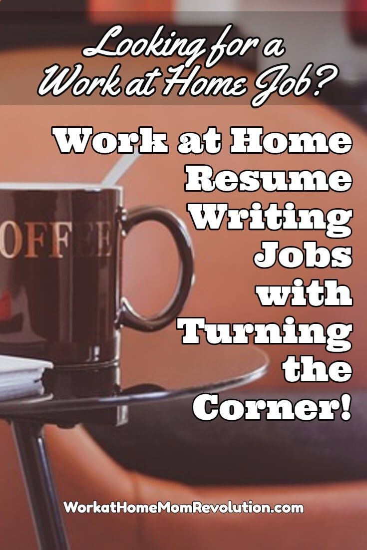 Turning The Corner Is Hiring Work At Home Resume Writers In Colorado This A Part Time Based Job Of 5 To 15 Hours Per Week Compensation Fo