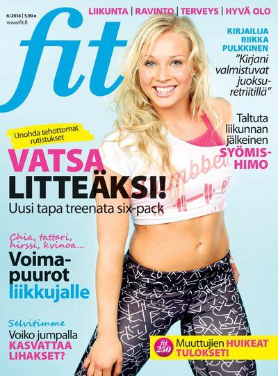 Fit 6/2014 I Kannessa ihana Oona Tolppanen I Kannen kuva: Mika Pollari
