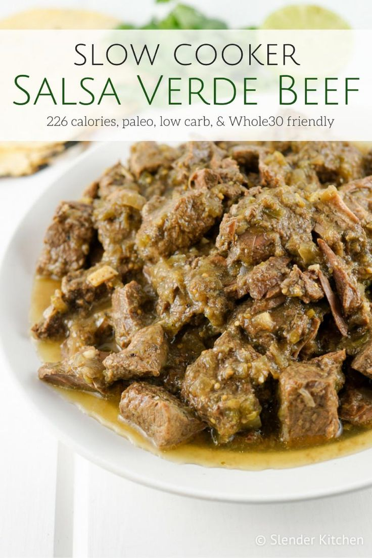 Slow Cooker Salsa Verde Beef - Slender Kitchen