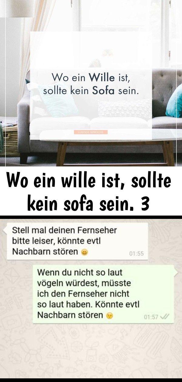 Wo Ein Wille Ist Sollte Kein Sofa Sein Lustige Spruche Whatsapp