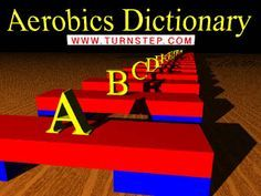 Step Aerobics Dictionary with animated images for each step. http://www.turnstep.com/Moves/index.html