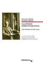 Alla peggio andrò in Biblioteca - I libri ritrovati di Italo Svevo