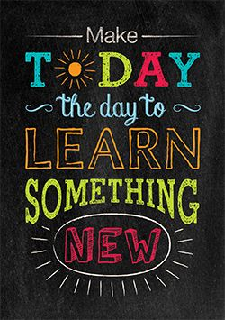 """""""Make today the day to learn something new""""  Inspire your students with the powerful message on this beautifully designed and trendy chalkboard-themed poster!"""