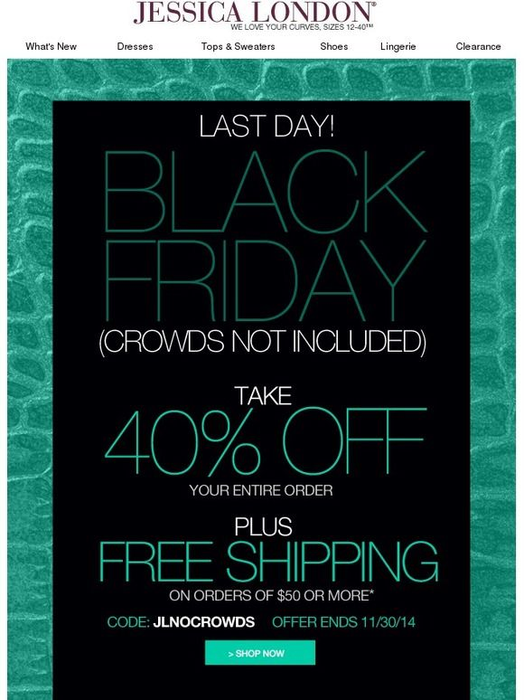 Last Chance for 40% Off Your Order + Free Shipping – Black Friday Extended! - Jessica London