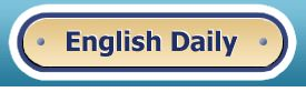 English Daily   Free resources for learning English online. Learn English online - free exercises, idioms, common abbreviations, slang, proverbs and much more.