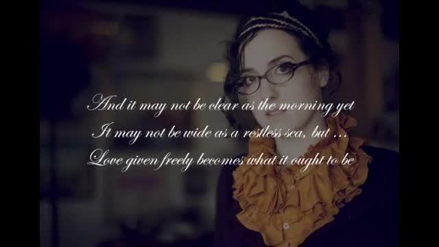 Audrey Assad- Ought To Be (Lyric Slideshow] music video