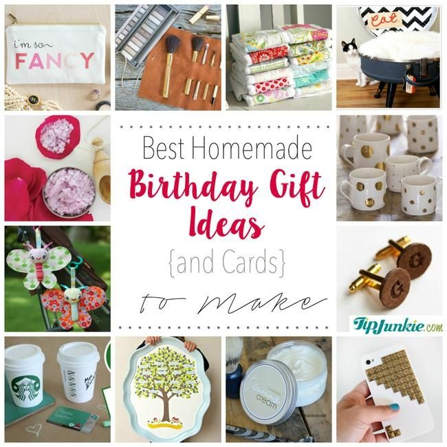 17 Best Ideas About Homemade Birthday Gifts On Pinterest