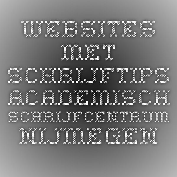 Websites met schrijftips - Academisch Schrijfcentrum Nijmegen
