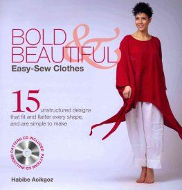 Bold & Beautiful Easy-Sew Clothes by Habibe Acikgoz