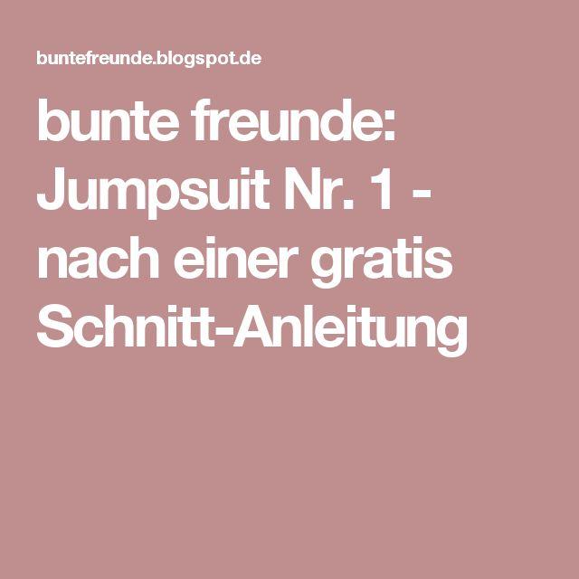 bunte freunde: Jumpsuit Nr. 1 - nach einer gratis Schnitt-Anleitung