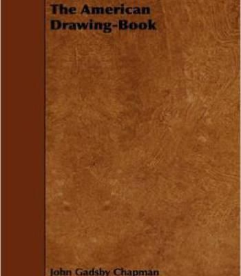 John Gadsby Chapman - The American Drawing-Book PDF