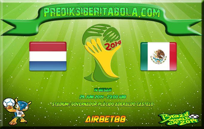 Prediksi Bola Belanda Vs Meksiko 29 Juni 2014