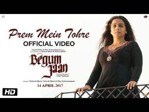 Prem Mein Tohre | Begum Jaan | Asha Bhosle | Anu Malik | Vidya Balan | Srijit Mukherji - YouTube