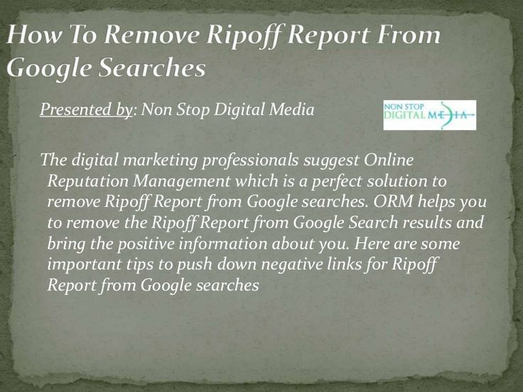 Online reputation give you benefits that remove ripoff report from search engines. Online reputation is necessary for grow up of every types of online business. For more information about: http://nonstopdigitalmedia.com/ http://internetreputationfirm.com