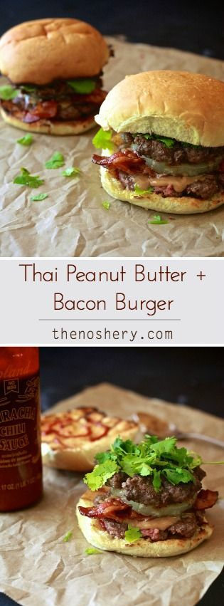 Thai Peanut Butter + Bacon Burger | If you have doubts about this freaking awesome burger just think pad thai or any Asian dish that uses peanuts and then add bacon. via  TheNoshery.com - @thenoshery