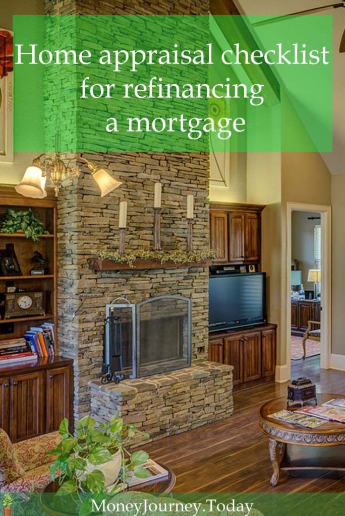 Home appraisal checklist tips to get a better mortgage refinance deal - http://moneyjourney.today/home-appraisal-refinance-mortgage/