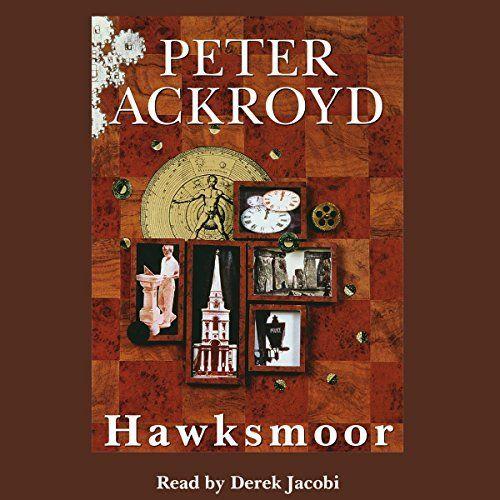 "Another must-listen from my #AudibleApp: ""Hawksmoor"" by Peter Ackroyd, narrated by Derek Jacobi."
