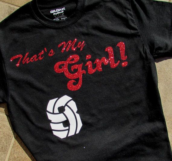 "Volleyball Mom Glitter Short Sleeve T-Shirt with ""That's My Girl"" & Your Volleyball Numbers In High Impact Glitter - You Choose Letter Color"