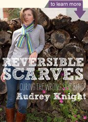 Reversible Scarves by Audrey Knight
