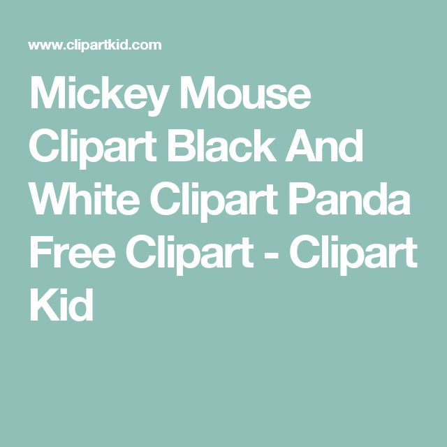 Mickey Mouse Clipart Black And White   Clipart Panda   Free Clipart     - Clipart Kid