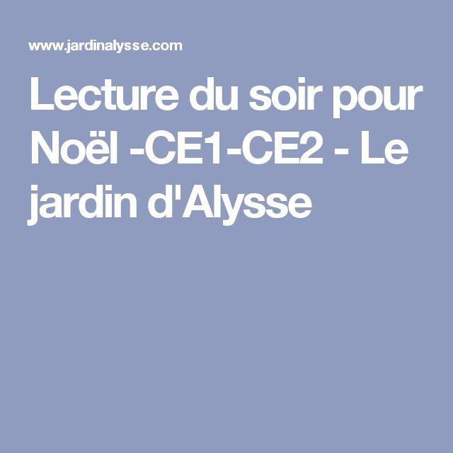 Lecture du soir pour Noël -CE1-CE2 - Le jardin d'Alysse
