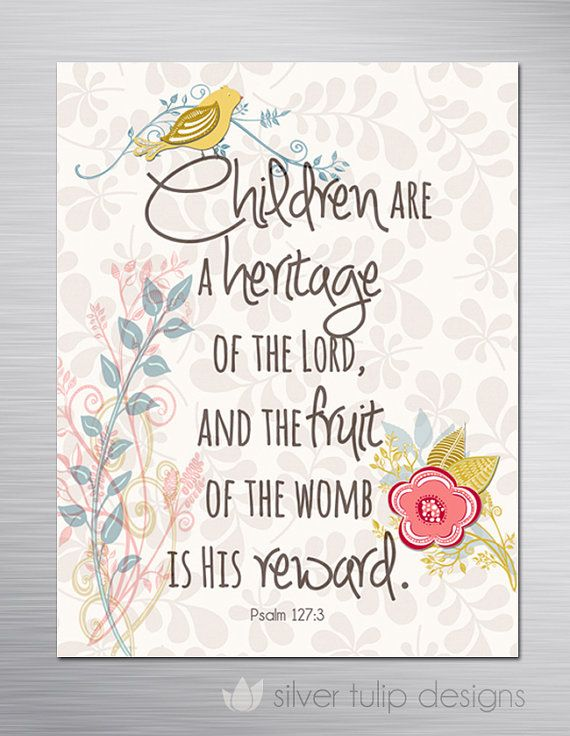 Children are a heritage of the Lord : Bible verse - faith magnet for fridge or gift (Psalm 127)  Mothers Day gift idea