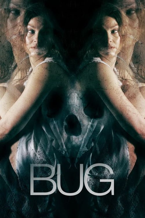 Bug (2006) - directed by William Friedkin