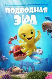 Подводная эра Свободно Кино Скачать HD поток Смотреть онлайн